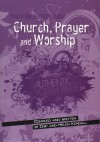 Product Image: Chip & Helen Kendall - Youth Bible Study Guide: Church, Prayer and Worship