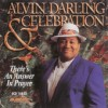Product Image: Alvin Darling & Celebration - There's An Answer In Prayer