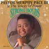 Product Image: Pastor Murphy Pace III & The Voices Of Power - Strong Holds