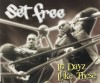 Product Image: Set Free - In Dayz Like These