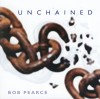 Product Image: Bob Pearce - Unchained