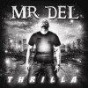 Product Image: Mr Del - Thrilla