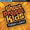 Product Image: Shout Praises Kids - Today Is The Day Resource CD