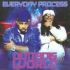 Product Image: Everyday Process - Outtadisworld