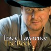 Product Image: Tracy Lawrence - The Rock