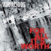 Product Image: !Audacious - For All It's Worth