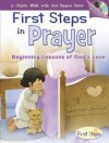Stephen Elkins - First Steps In Prayer: Beginning Lessons Of God's Love with CD (Audio) (First Steps in Faith)