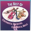 Product Image: Continental Orchestra & Brass - The Best Of Continental Orchestra & Brass
