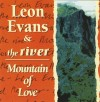 Leon Evans & The River - Mountain Of Love