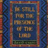 Product Image: David Evans - Be Still For The Presence Of The Lord