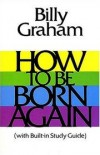 Product Image: Billy Graham - How to Be Born Again