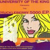 Product Image: University Of The King - The Huckleberry 5000 EP