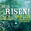 Product Image: Spring Harvest - He Is Risen! Indeed: Celebrating Jesus From The Big Top