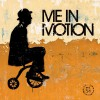 Product Image: Me In Motion - Me In Motion