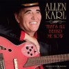 Allen Karl - That's All Behind Me Now