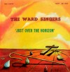 Product Image: The Ward Singers - Just Over The Horizon