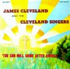 Product Image: James Cleveland & The Cleveland Singers - The Sun Will Shine After Awhile
