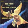 Product Image: Big John & The Golden Echoes - Ride Away To Heaven
