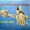 Product Image: The Jewel Gospel Singers - Let's Have Church