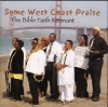 Product Image: The Bible Faith Remnant - Some West Coast Praise