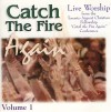 Product Image: Toronto Airport Christian Fellowship - Catch The Fire Again Vol 1