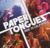 Product Image: Paper Tongues - Ride To California