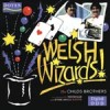 Product Image: Robert & Nicholas Childs - Welsh Wizards