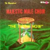 Product Image: Magnificent Majestic Male Choir - The Time Is Now