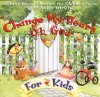 Vineyard Music - Change My Heart Oh God For Kids