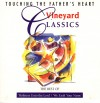 Product Image: Vineyard Music - Touching The Father's Heart Vineyard Classics: The Best Of Holiness Unto The Lord/ We Exalt Your Name