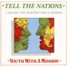 Product Image: Youth With A Mission - Tell The Nations: A Praise And Worship Proclamation