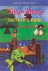 Product Image: Gaither Kids - Sing Along At Gaither's Pond