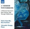 Product Image: Mark Glanville - A Yiddish Winterreise