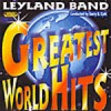 Product Image: Leyland Band - Greatest World Hits