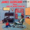 Product Image: James Cleveland - Sings Songs Our Mother Taught Us