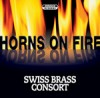 Product Image: Swiss Brass Consort - Horns On Fire