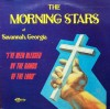 Product Image: The Morning Stars Of Savannah, Georgia - I've Been Blessed By The Hand Of God
