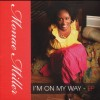 Product Image: Monae Miller - I'm On My Way