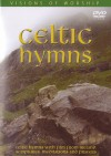 Visions Of Worship - Celtic Hymns