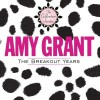Amy Grant - The Breakout Years (Straight Ahead/Unguarded)