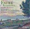 Product Image: Gabriel Faure, The Cambridge Singers, John Rutter - Requiem And Other Sacred Music