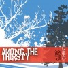 Among The Thirsty - A Very Thirsty Christmas