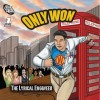 Product Image: Only Won - The Lyrical Engineer