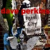 Dave Perkins - Pistol City Holiness
