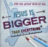 Product Image: Jesus Is Bigger Than Everything - Jesus Is Bigger Than Everything