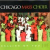 Product Image: Chicago Mass Choir - Calling On You