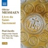 Product Image: Olivier Messiaen, Paul Jacobs - Livre du Saint-Sacrement