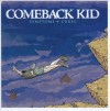Product Image: Comeback Kid - Symptons & Cures