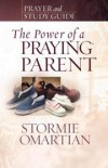 Product Image: Stormie Omartian - The Power of a Praying�® Parent Prayer and Study Guide