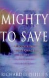 Product Image: Richard Phillips  - Mighty To Save